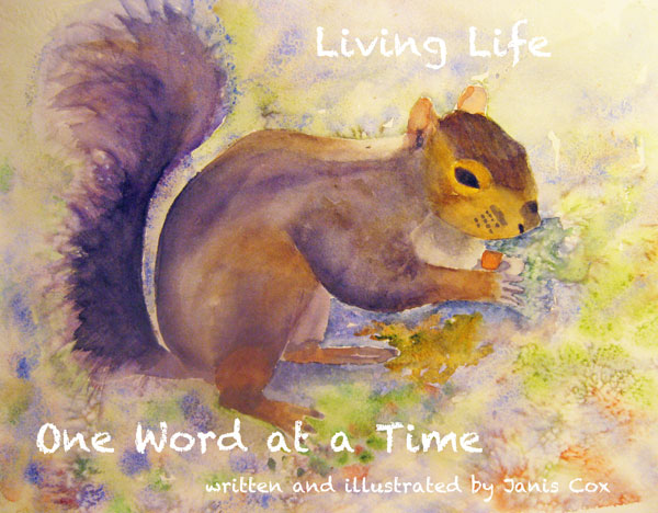 Living Life One Word at A time by Janis Cox